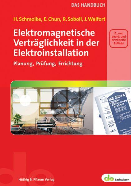 Schmolke, Chun, Soboll, Walfort, Elektromagnetische Verträglichkeit in der Elektroinstallation - das Handbuch
