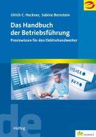 Heckner, Bernstein: Das Handbuch der Betriebsführung