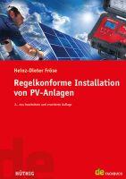 Fröse, Regelkonforme Installation von PV-Anlagen