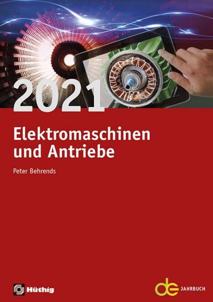 Elektromaschinen und Antriebe 2021