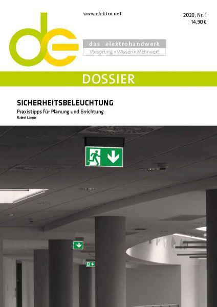 Dossier Sicherheitsbeleuchtung – Praxistipps für Planung und Errichtung (PDF)