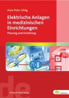 Elektrische Anlagen in medizinischen Einrichtungen