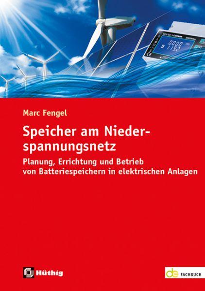 Speicher am Niederspannungsnetz – Planung, Errichtung und Betrieb von Batteriespeichern in elektrisc