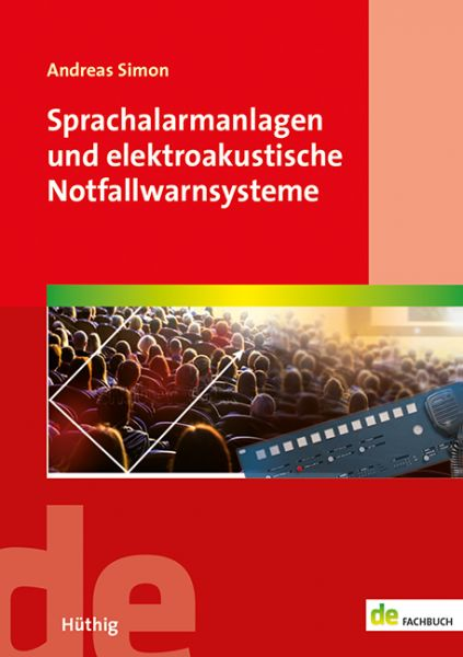 Sprachalarmanlagen und elektroakustische Notfallwarnsysteme