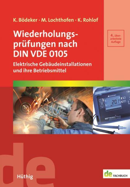 Wiederholungsprüfungen nach DIN VDE 0105 - Elektrische Gebäudeinstallationen und ihre Betriebsmittel