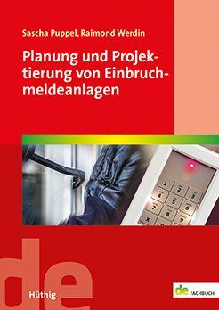 Planung und Projektierung von Einbruchmeldeanlagen