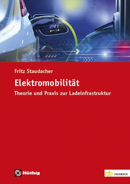 Elektromobilität – Theorie und Praxis zur Ladeinfrastruktur