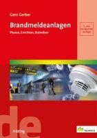 Brandmeldeanlagen - Planen, Errichten, Betreiben