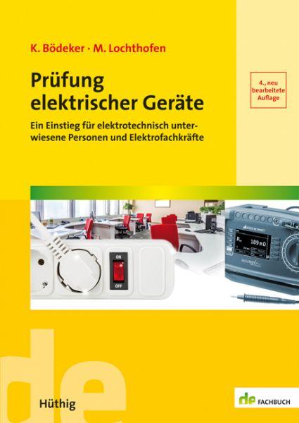 Bödeker, Lochthofen, Prüfung elektrischer Geräte