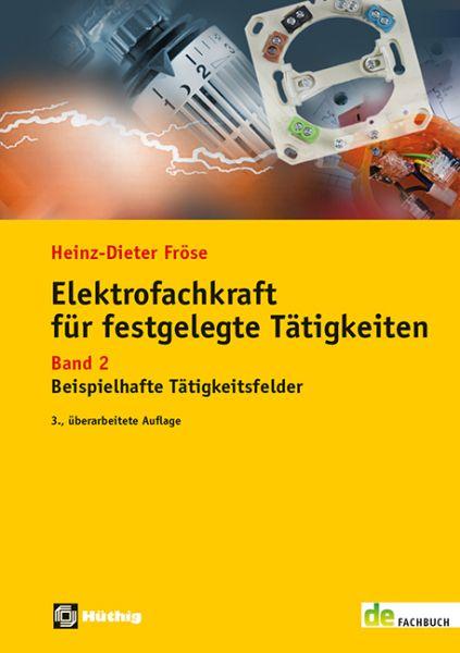 Elektrofachkraft für festgelegte Tätigkeiten Band 2 – Beispielhafte Tätigkeitsfelder