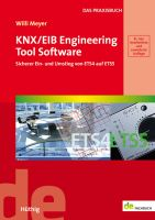 KNX/EIB Engineering Tool Software - Sicherer Ein- und Umstieg von ETS4 auf ETS5