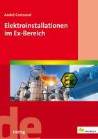 Elektroinstallationen im Ex-Bereich
