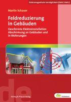 Schauer, Feldreduzierung in Gebäuden